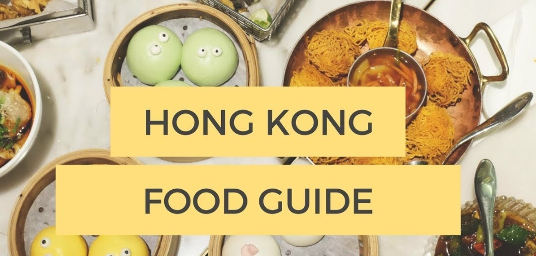 Four Hongkong Food Guide You Must Know